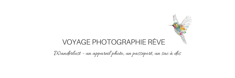 Voyage photographie rêve